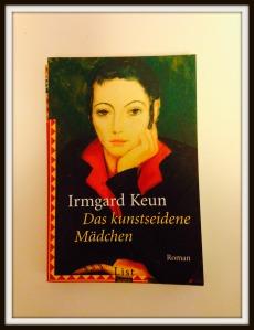 Das kunstseidene Mädchen, Irmgard Keun